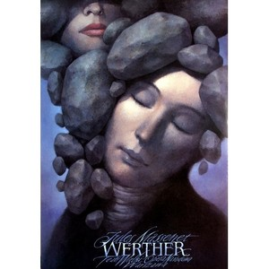 Werther - Jules Massenet,...
