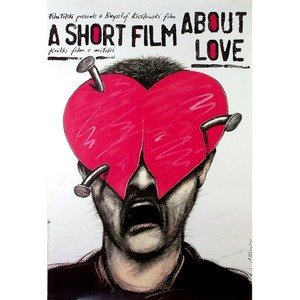 Short Film About Love,...