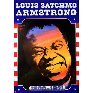Louis Satchmo Armstrong,...