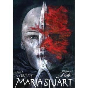 Maria Stuart, Friedrich...