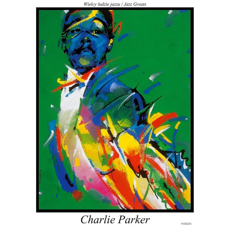 Charlie Parker Plakat Z Serii Jazz Greats Waldemar świerzy