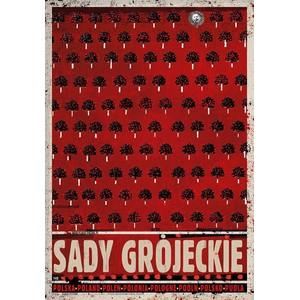 Sady Grójeckie, plakat z...