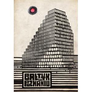 Bałtyk w Poznaniu, plakat,...