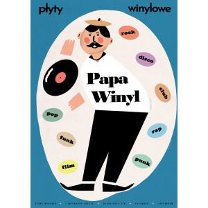 Papa Vinyl, Poster by Jakub...