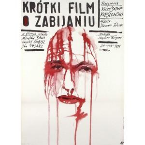 Krótki film o zabijaniu,...