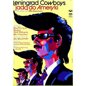 Leningrad Cowboys Go To...